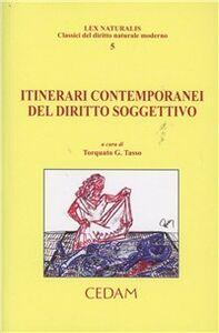 Libro Itinerari contemporanei del diritto soggettivo