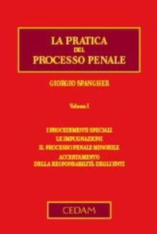 Squillogame.it La pratica del processo penale. Vol. 1: I procedimenti speciali. Le impugnazioni. Il processo penale minorile. Accertamento della responsabilità degli enti. Image