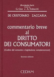 Steamcon.it Commentario breve al diritto dei consumatori. Codice del consumo e legislazione complementare Image