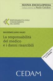 La responsabilità civile del medico e i danni risarcibili