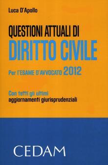 Voluntariadobaleares2014.es Questioni attuali di diritto civile. Per l'esame di avvocato 2012 Image