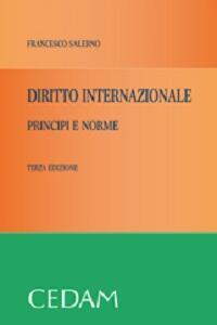 Diritto internazionale. Principi e norme - Francesco Salerno - copertina