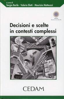 Decisioni e scelte in contesti complessi - copertina