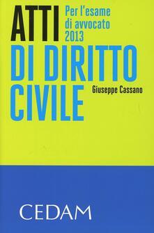 Atti di diritto civile. Per lesame di avvocato 2013.pdf
