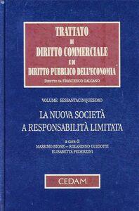 Libro Trattato di diritto commerciale e di diritto pubblico dell'economia. Vol. 65: La nuova società a responsabilità limitata.