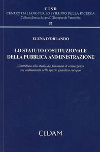 Libro Lo statuto costituzionale della pubblica amministrazione Elena D'Orlando