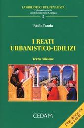 I reati urbanistico-edilizi