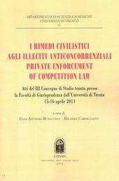I rimedi civilistici agli illeciti anticoncorrenziali. Private enforcement of competition law