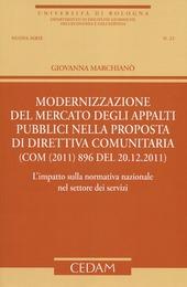 Modernizzazione del mercato degli appalti pubblici nella proposta di direttiva comunitaria