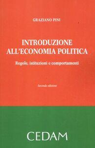 Introduzione all'economia politica. Regole, istituzioni e comportamenti