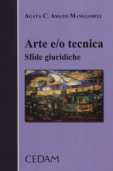 Librisulladiversita.it Arte e/o tecnica. Sfide giuridiche Image