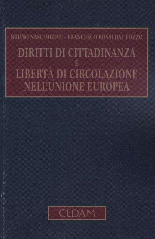 Diritti di cittadinanza e libertà di circolazione nell'Unione Europea
