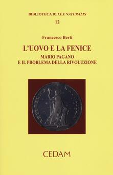 L uovo e la fenice. Mario Pagano e il problema della rivoluzione.pdf
