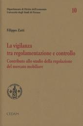 La vigilanza tra regolamentazione e controllo. Contributi allo studio della regolazione del mercato mobiliare