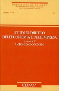Libro Studi di diritto dell'economia e dell'impresa in memoria di Antonio Cicognani