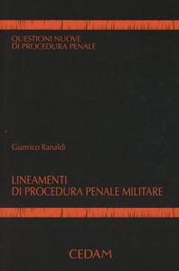 Libro Lineamenti di procedura penale e militare Gianrico Ranaldi