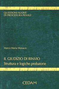 Libro Il giudizio di rinvio. Struttura e logiche probatorie Marco M. Monaco