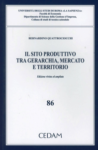 Libro Il sito produttivo tra gerarchia, mercato e territorio Bernardino Quattrociocchi