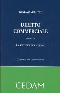 Diritto commerciale. Vol. 3: La società per azioni.
