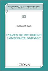 Libro Operazioni con parti correlate e amministratori indipendenti Emiliano Di Carlo