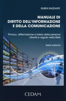 Manuale di diritto dellinformazione e della comunicazione. Privacy, diffamazione e tutela della persona. Libertà e regole nella rete.pdf
