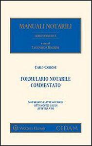 Foto Cover di Formulario notarile commentato. Con CD-ROM, Libro di Carlo Carbone, edito da CEDAM
