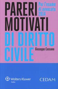 Pareri motivati di diritto civile. Per l'esame di avvocato 2014