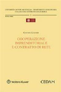 Libro Cooperazione imprenditoriale e contratto di rete Gaetano Guzzardi