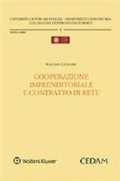 Cooperazione imprenditoriale e contratto di rete