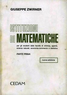 Criticalwinenotav.it Istituzioni di matematiche. Vol. 1 Image