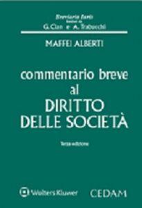 Libro Commentario breve al diritto delle società Alberto Maffei Alberti