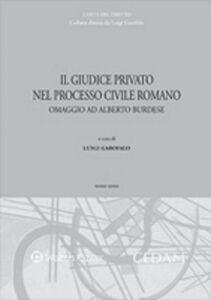 Foto Cover di Il giudice privato nel processo civile romano. Omaggio ad Alberto Burdese. Vol. 3, Libro di  edito da CEDAM