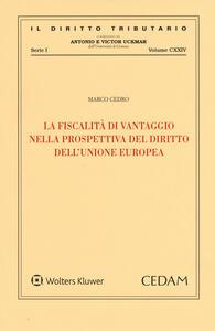 La fiscalità di vantaggio nella prospettiva del diritto dell'Unione Europea