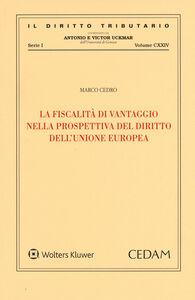 Libro La fiscalità di vantaggio nella prospettiva del diritto dell'Unione Europea