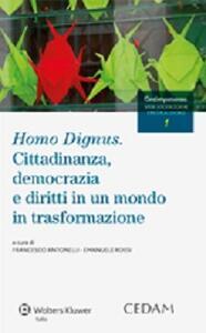 Homo dignus. Cittadinanza, democrazia e diritti in un mondo in trasformazione