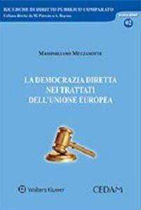 Libro La democrazia diretta nei trattati dell'Unione Europea Massimiliano Mezzanotte