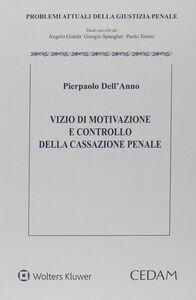 Libro Vizio di motivazione e controllo della cassazione penale Pierpaolo Dell'Anno