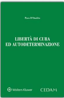 Libertà di cura ed autodeterminazione.pdf
