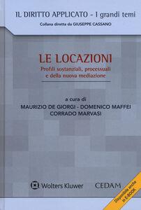 Foto Cover di Le locazioni. Profili sostanziali, processuali e della nuova mediazione, Libro di  edito da CEDAM