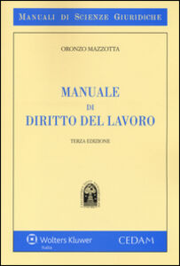 Libro Manuale di diritto del lavoro Oronzo Mazzotta