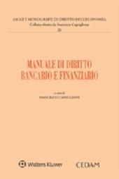Manuale di diritto bancario e finanziario