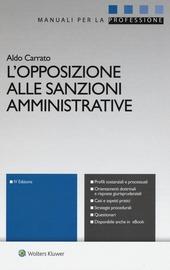 L' opposizione alle sanzioni amministrative. Con aggiornamento online