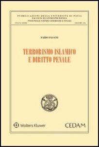 Foto Cover di Terrorismo islamico e diritto penale, Libro di Fabio Fasani, edito da CEDAM