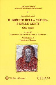 Libro Il diritto della natura e delle genti. Libro primo Samuel Pufendorf