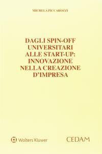 Dagli spin-off universitari alle start-up. Innovazione nella creazione d'impresa