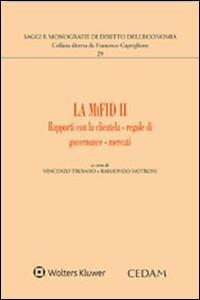La MIFID 2. Rapporti con la clientela. Regole di governance. Mercati - copertina