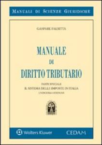 Libro Manuale di diritto tributario. Il sistema delle imposte in italia. Parte speciale Gaspare Falsitta