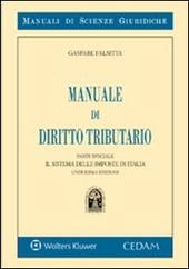 Manuale di diritto tributario. Il sistema delle imposte in italia. Parte speciale
