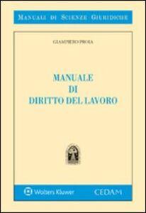 Libro Manuale di diritto del lavoro Giampiero Proia