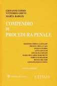 Libro Compendio di procedura penale Giovanni Conso Vittorio Grevi Marta Bargis